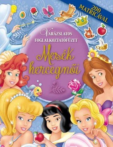 Mesék hercegnői - Varázslatos foglalkoztatófüzet -  pdf epub
