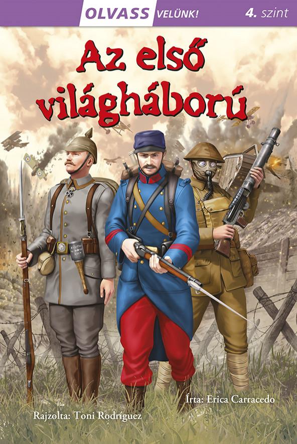 Olvass velünk! (4) - Az első világháború