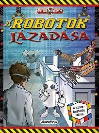 A robotok lázadása -Rubik-misszió - Clive Gifford pdf epub