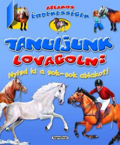 Ablakos érdekességek - Tanuljunk lovagolni -  pdf epub