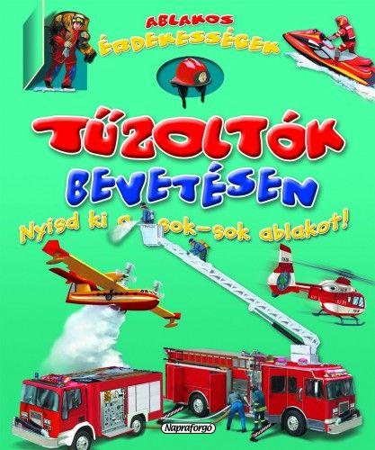 Ablakos érdekességek - Tűzoltók bevetésen