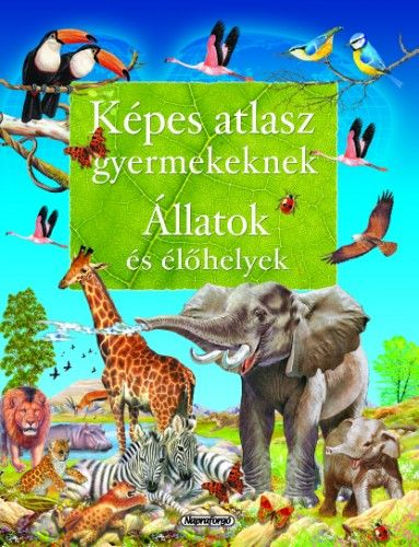 Állatok és élőhelyek