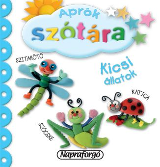 Aprók szótára - Kicsi állatok