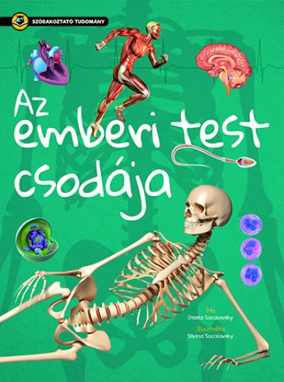 Az emberi test csodája - Szórakoztató tudomány - Gisela Socolovsky pdf epub