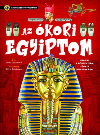 Az ókori Egyiptom - Szórakoztató tudomány - Gisela Socolovsky pdf epub