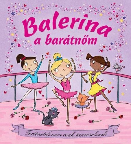 Balerina a barátnőm - Sue McMillan pdf epub