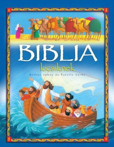 Biblia kicsiknek - Bethan James pdf epub