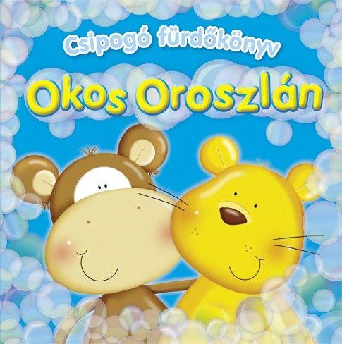 Csipogó fürdőkönyv - Okos Oroszlán