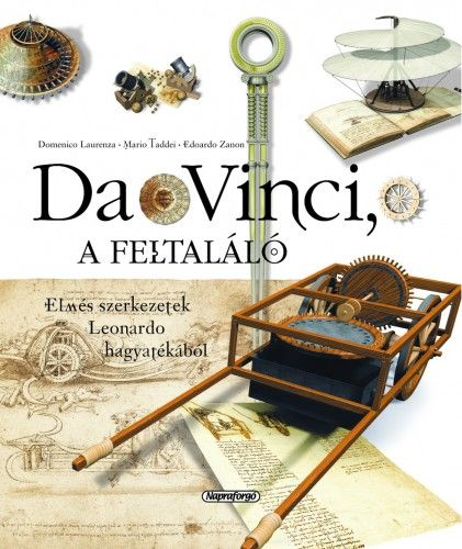 Da Vinci, a feltaláló - Domenico Laurenza pdf epub