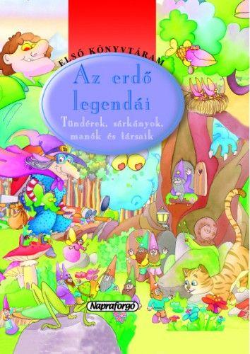 Első könyvtáram - Az erdő legendái