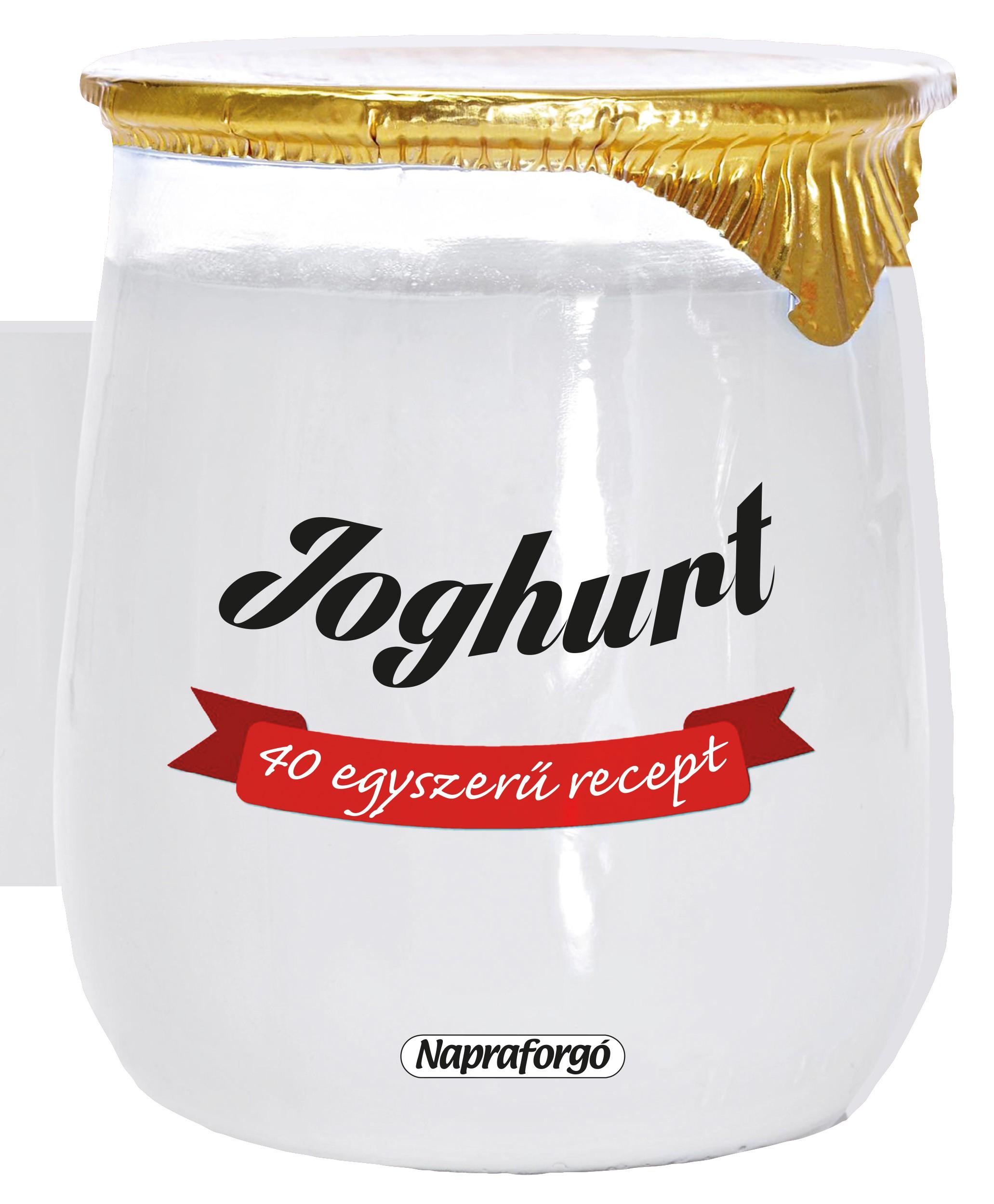 Formás szakácskönyvek - 40 egyszerű recept : Joghurt