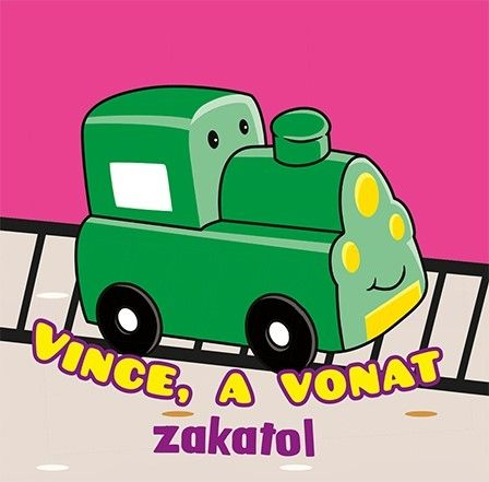 Fürdőkönyvek - Vince, a vonat zakatol