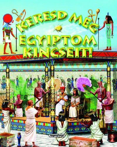 Keresd meg Egyiptom kincseit! - Campos Jiménez Mária pdf epub