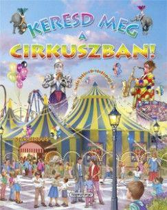 Keresd meg a cirkuszban! - Eduardo Trujillo pdf epub