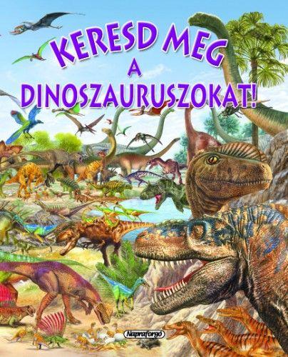 Keresd meg a dinoszauruszokat! - Pere Rovira pdf epub