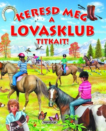 Keresd meg a lovasklub titkait! - Eduardo Trujillo |