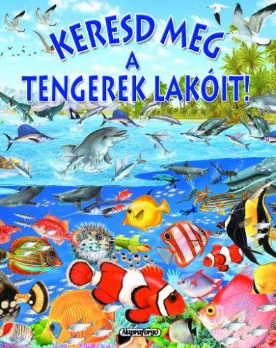 Keresd meg a tengerek lakóit! - Pere Rovira pdf epub
