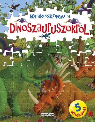 Kirakóskönyv a dinoszauruszokról