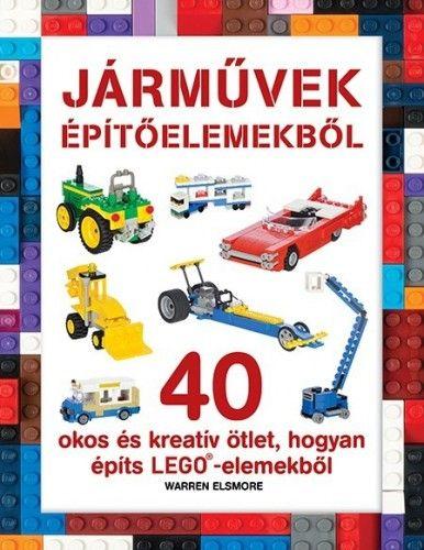 LEGO - Járművek építőelemekből - Warren Elsmore |