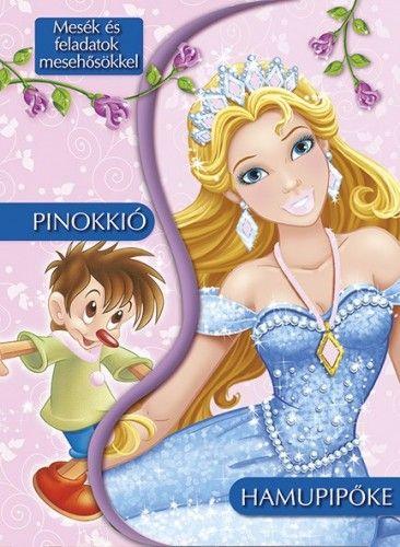 Mesék és feladatok mesehősökkel - Pinokkió - Hamupipőke -  pdf epub