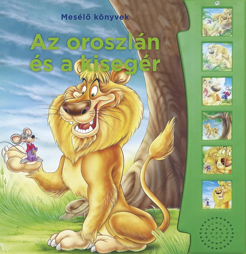 Mesélő könyvek - Az oroszlán és az egér