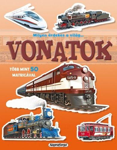 Milyen érdekes a világ... Vonatok - Több mint 50 matricával