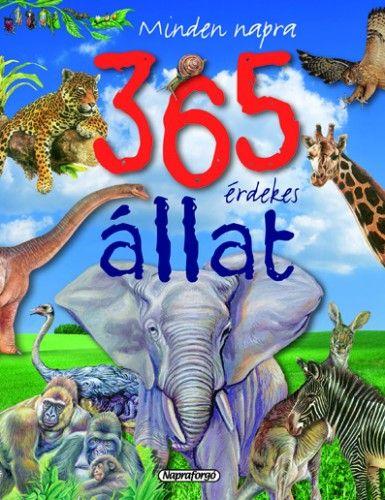 Minden napra… 365 érdekes állat - Maria José Valéro pdf epub