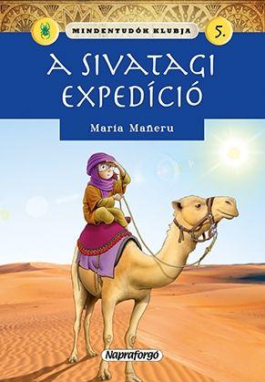 Mindentudók klubja - A sivatagi expedíció
