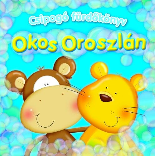 Csipogó fürdőskönyv - Okos Oroszlán -  pdf epub