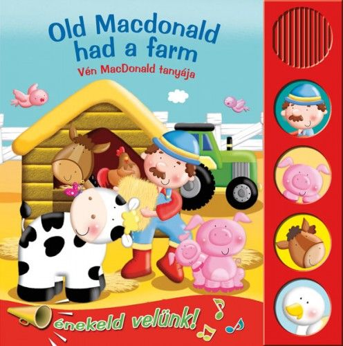 Old MacDonald had a farm - Vén MacDonald tanyája