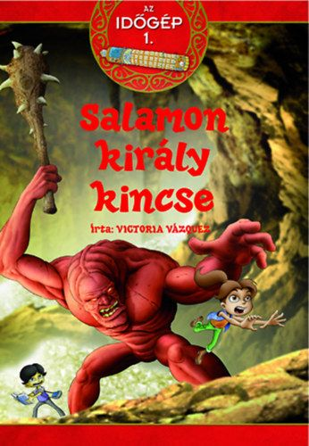 Salamon király kincse - Az időgép 1.