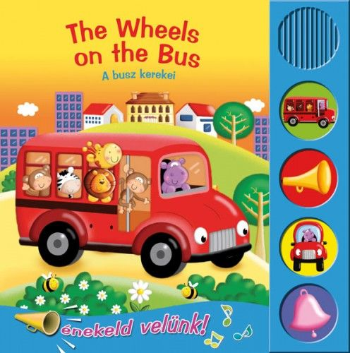 The Wheels on the Bus - A busz kerekei