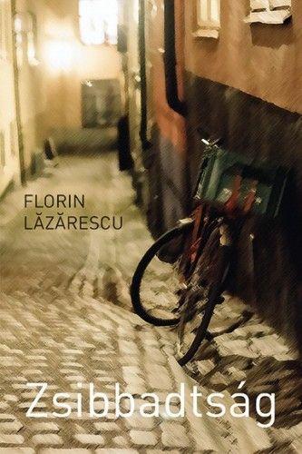 Zsibbadtság - Florin Lâzârescu |