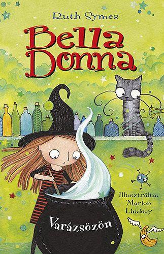 Bella Donna - Varázsözön