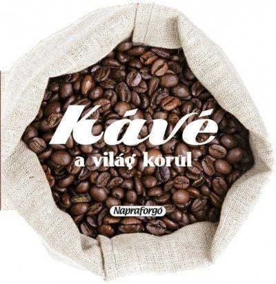 Formás szakácskönyvek - Kávé a világ körül