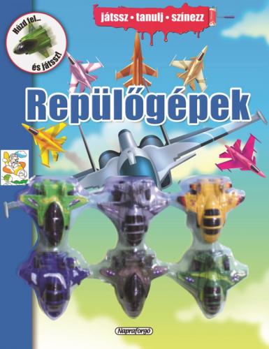 Repülőgépek - Napraforgó Kiadó pdf epub