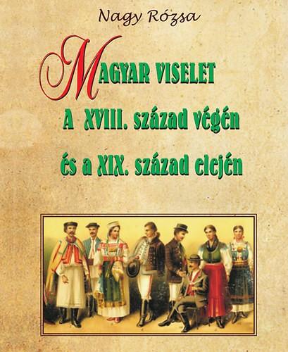 Magyar viselet a XVIII. század végén és a XIX. század elején