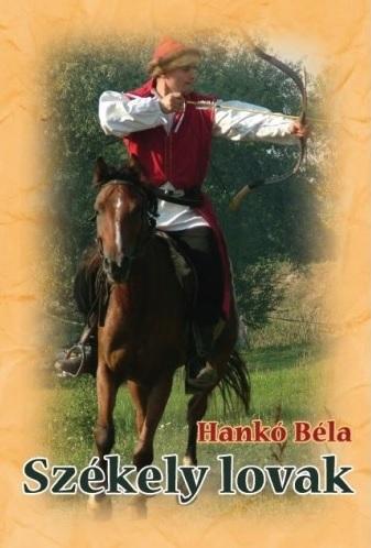 Székely lovak - Hankó Béla pdf epub