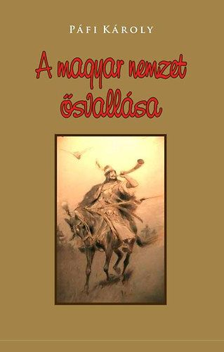 A magyar nemzet ősvallása