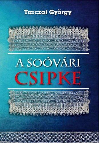 A soóvári csipke - Tarczai György pdf epub