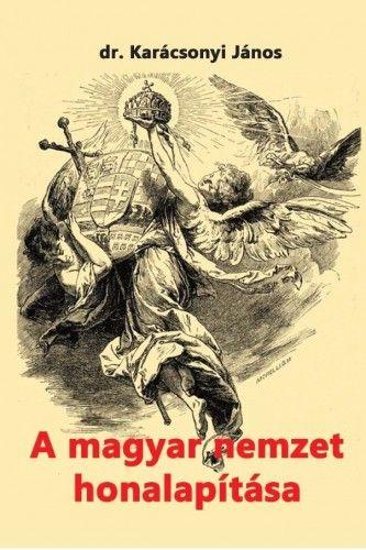 A magyar nemzet honalapítása