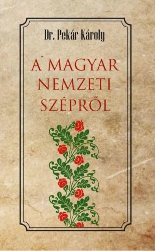 A magyar nemzeti szépről