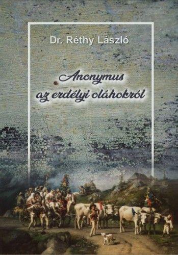 Anonymus az erdélyi oláhokról