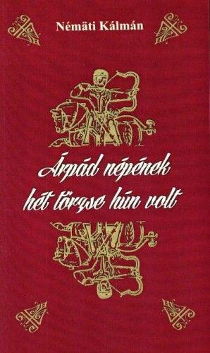 Árpád népének hét törzse hún volt