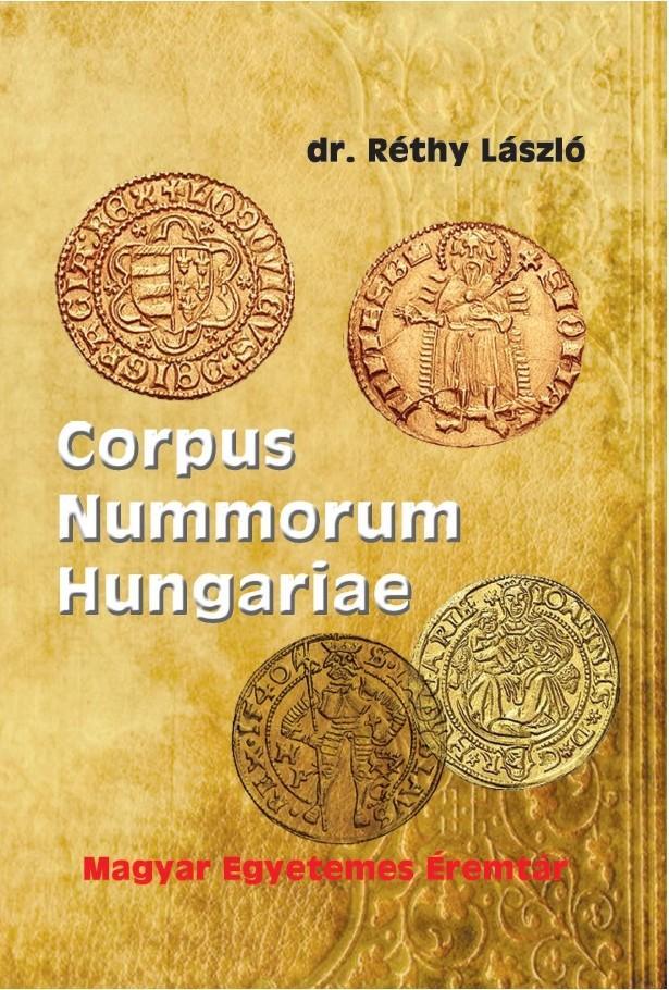 Corpus Nummorum Hungariae - Magyar egyetemes éremtár I-II.