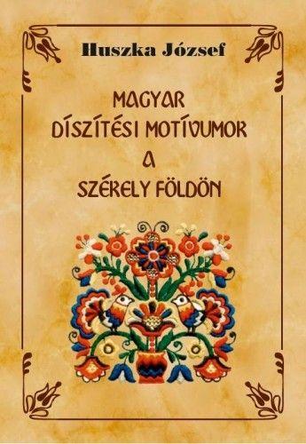 Magyar díszítési motívumok a Székely földön