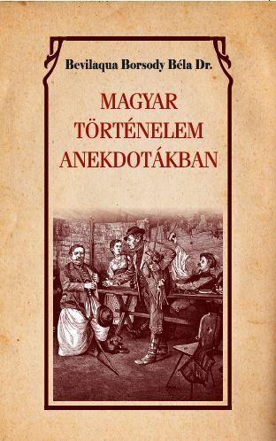 Magyar történelem anekdotákban