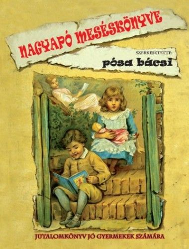 Nagyapó meséskönyve - Jutalomkönyv jó gyermekek számára