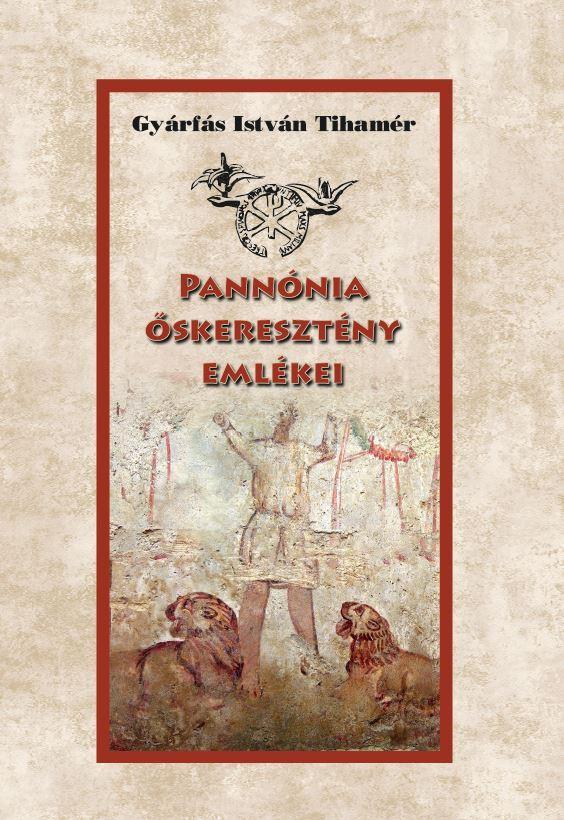 Pannónia őskeresztény emlékei