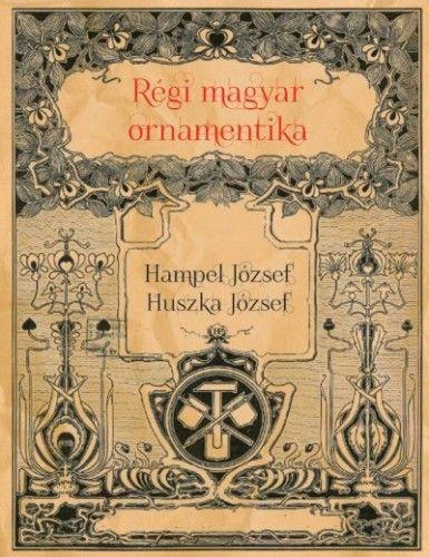 Régi magyar ornamentika